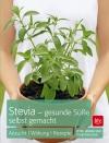 Vergrößerte Darstellung Cover: Stevia - gesunde Süße selbst gemacht. Externe Website (neues Fenster)