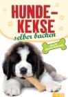 Vergrößerte Darstellung Cover: Hundekekse selber backen. Externe Website (neues Fenster)