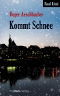 Vergrößerte Darstellung Cover: Kommt Schnee. Externe Website (neues Fenster)