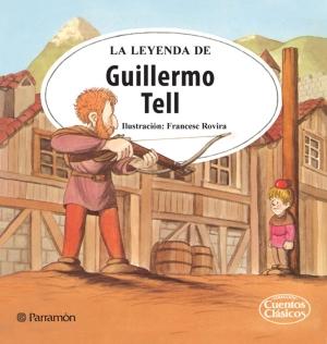 La leyenda de Guillermo Tell