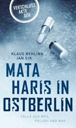 Mata Haris in Ostberlin