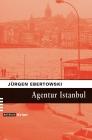 Vergrößerte Darstellung Cover: Agentur Istanbul. Externe Website (neues Fenster)