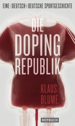 Die Dopingrepublik
