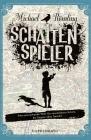 Vergrößerte Darstellung Cover: Schattenspieler. Externe Website (neues Fenster)