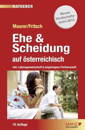 Ehe & Scheidung auf österreichisch [österreich. Recht]