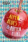 Alpenblues & Hüttenflirt