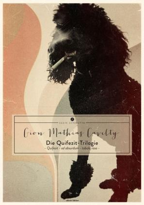 Die Quifezit-Trilogie
