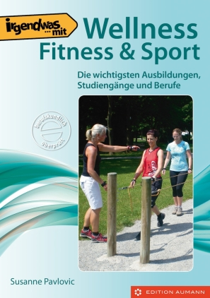 Irgendwas mit ... Wellness, Fitness & Sport