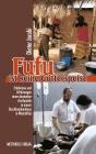 Fufu ist keine Götterspeise