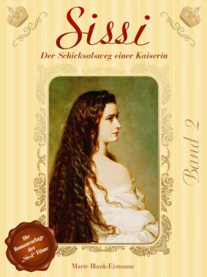 Sissi - Der Schicksalsweg einer Kaiserin 2
