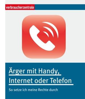 Ärger mit Handy, Internet oder Telefon