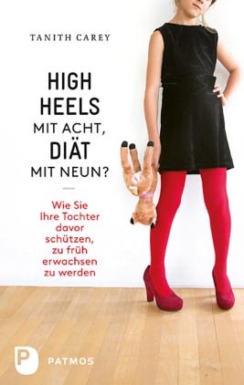 High Heels mit acht, Diät mit neun?