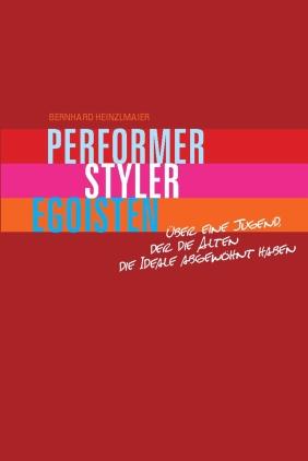 Performer, Styler, Egoisten