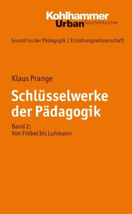 Von Fröbel bis Luhmann