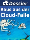 c't Dossier: Raus aus der Cloud-Falle
