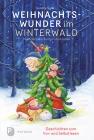 Vergrößerte Darstellung Cover: Weihnachtswunder im Winterwald. Externe Website (neues Fenster)