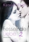 Vergrößerte Darstellung Cover: Fesselnde Liebe. Externe Website (neues Fenster)