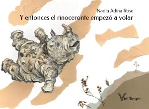 Y entonces el rinoceronte empezó a volar