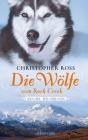 Vergrößerte Darstellung Cover: Die Wölfe vom Rock Creek. Externe Website (neues Fenster)