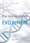 Die manipulierte Evolution