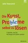 Die Kunst, Probleme selbst zu lösen