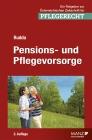 Pensions- und Pflegevorsorge [Ausg. Österreich]