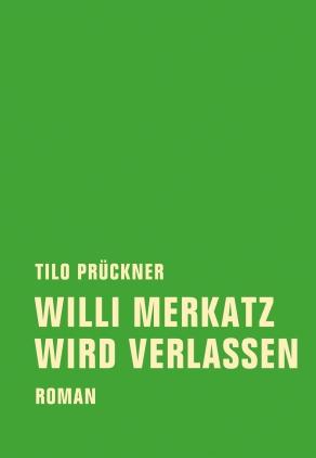 Willi Merkatz wird verlassen
