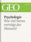 Psychologie: Wie viel Stress verträgt der Mensch?