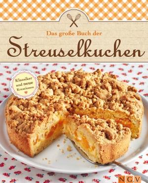 Das große Buch der Streuselkuchen