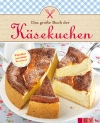 Vergrößerte Darstellung Cover: Das große Buch der Käsekuchen. Externe Website (neues Fenster)