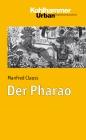 Vergrößerte Darstellung Cover: Der Pharao. Externe Website (neues Fenster)