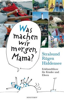 Kinder-Erlebnisführer Stralsund, Rügen, Hiddensee