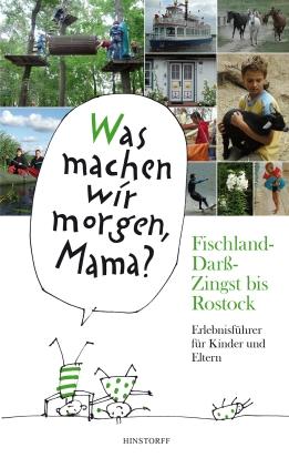 Kinder-Erlebnisführer Fischland-Darß-Zingst bis Rostock