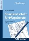 Vergrößerte Darstellung Cover: Grundwortschatz für Pflegeberufe. Externe Website (neues Fenster)
