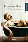 La bañera de Efraín