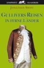 Gullivers Reisen in ferne Länder
