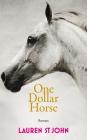 Vergrößerte Darstellung Cover: One Dollar Horse. Externe Website (neues Fenster)