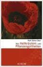 Von Heilkräutern und Pflanzengottheiten