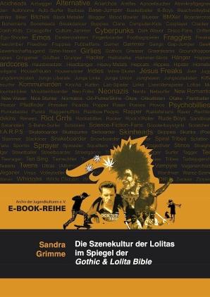 Die Szenekultur der Lolitas im Spiegel der Gothic & Lolita Bible
