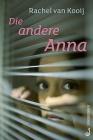 Vergrößerte Darstellung Cover: Die andere Anna. Externe Website (neues Fenster)
