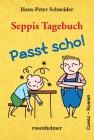Vergrößerte Darstellung Cover: Seppis Tagebuch - Passt scho!. Externe Website (neues Fenster)