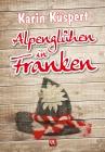 Alpenglühen in Franken