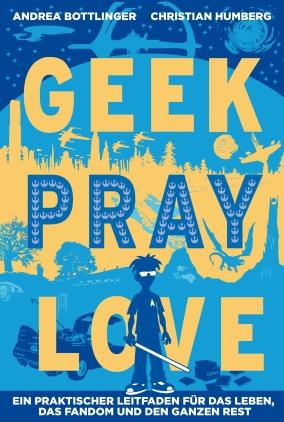 Geek, Pray, Love