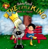 The little king - Mine or yours