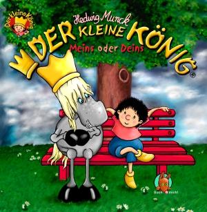 Der kleine König - Meins oder Deins