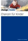 Vergrößerte Darstellung Cover: Chancen für Kinder. Externe Website (neues Fenster)