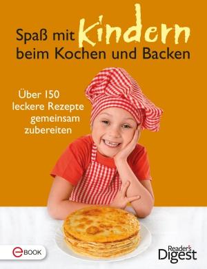 Spaß mit Kindern beim Kochen und Backen