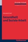 Gesundheit und Soziale Arbeit