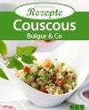 Couscous, Bulgur & Co.