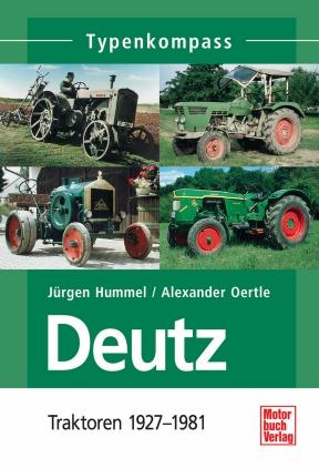 Deutz - Traktoren 1927 - 1981